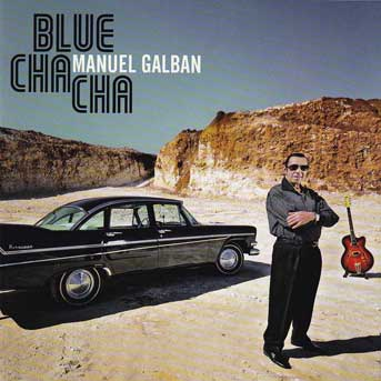 Manuel Galbán – Blue Cha Cha