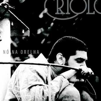 Criolo – Nó Na Orelha