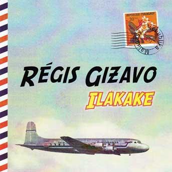 Régis Gizavo – Ilakake