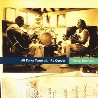 Ali Farka Touré with Ry Cooder – Talking Timbuktu
