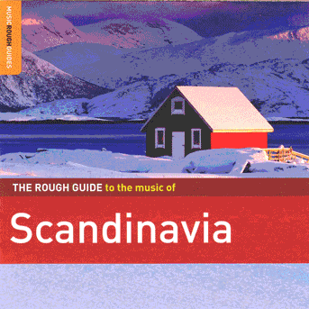 Rough Guide To The Music Of Scandinavia
