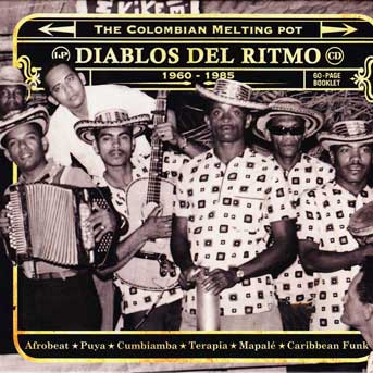 Diablos Del Ritmo – The Colombian Melting Pot
