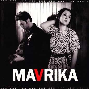 Mavrika – Mavrika