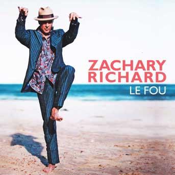 zachary richard le fou