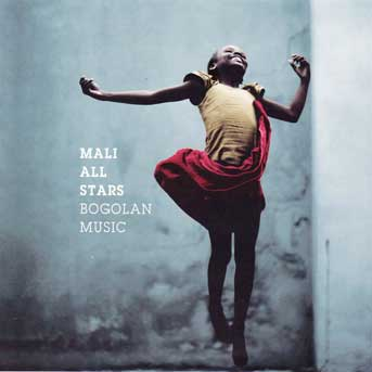 Mali All Stars – Bogolan Music