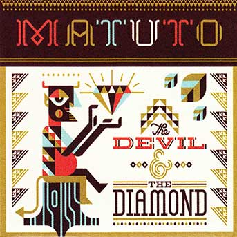 Matuto – The Devil And The Diamond
