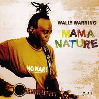 Wally Warning – Mama Nature