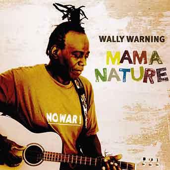 Wally Warning – Mama Nature