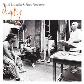 René Lacaille & Bob Brozman – digdig