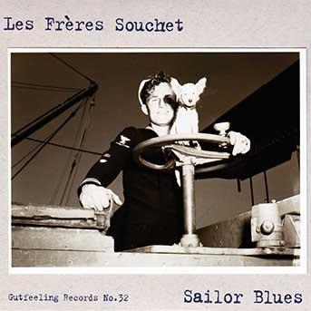 Les Frères Souchet – Sailor Blues