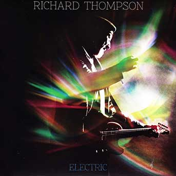 Richard Thompson – Electric