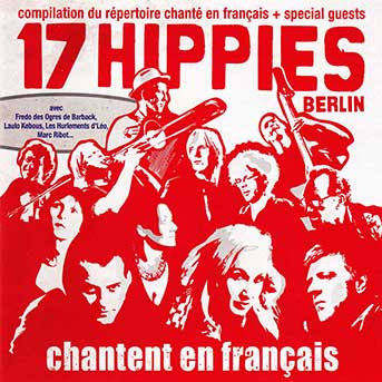 17 Hippies – Chantent En Français