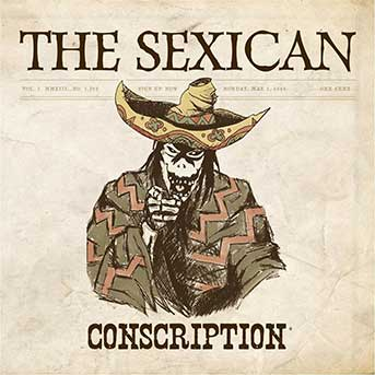 The Sexican – Conscription