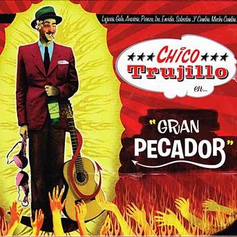Chico Trujillo – Gran Pecador
