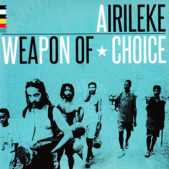 Airileke – Weapon Of Choice
