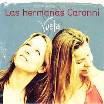 Las Hermanas Caronni – Vuela