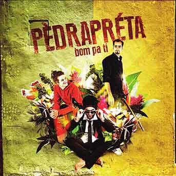 Pèdra-Préta – Bom Pa Ti