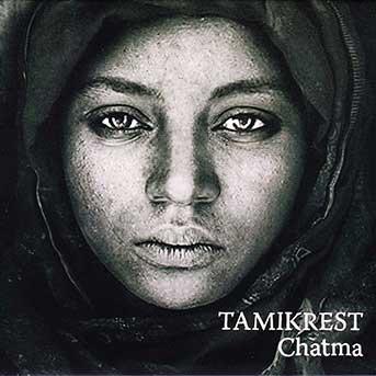 Tamikrest – Chatma