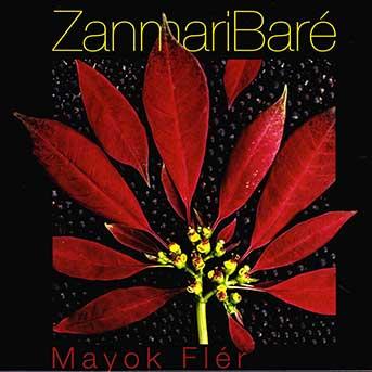 Zanmari Baré – Mayok Flér