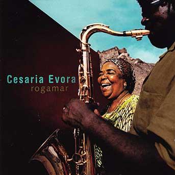 Cesária Évora – Rogamar