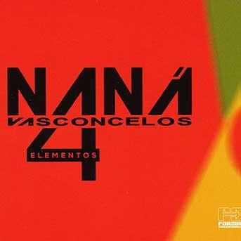 Naná Vasconcelos – 4 Elementos