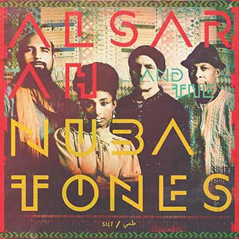 Alsarah & The Nubatones – Silt