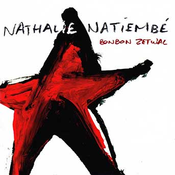 Nathalie Natiembé – Bonbon Zetwal