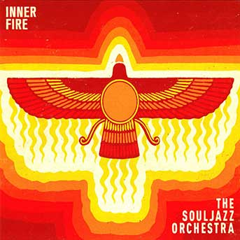 The Souljazz Orchestra – Inner Fire