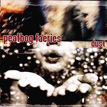 Peatbog Fairies – Dust