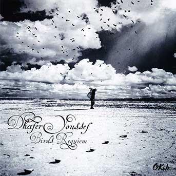 Dhafer Youssef – Birds Requiem