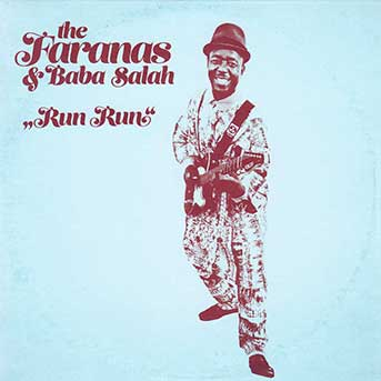 The Faranas & Baba Salah – Run Run