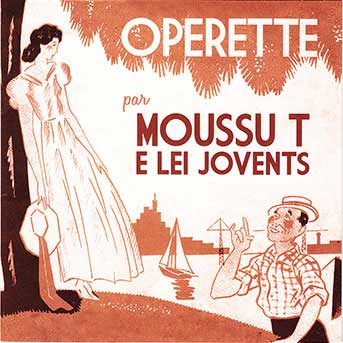 Moussu T e lei Jovents – Operette