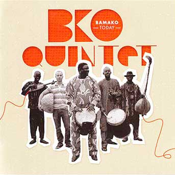BKO Quintet – Bamako Today