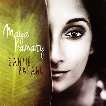 Maya Kamaty – Santié Papang