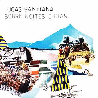 Lucas Santtana – Sobre Noite E Dias