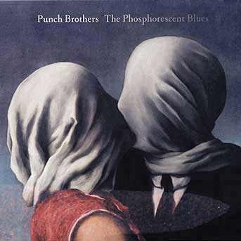 punch-brothers-the-phosphorescent-blues-gs