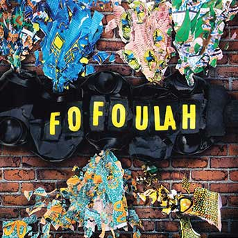 Fofoulah – Fofoulah