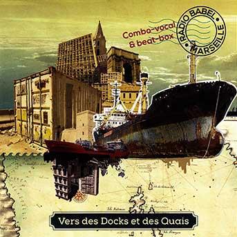 radio-babel-marseille-vers-les-docks-et-des-quais-gs