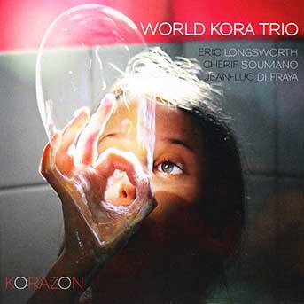 World Kora Trio – Korazon