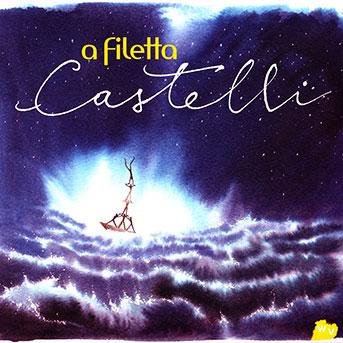 A Filetta – Castelli
