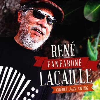 René Lacaille – Fanfaroné