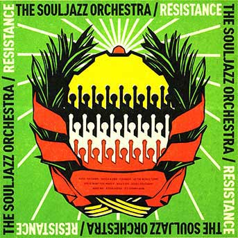 The Souljazz Orchestra – Resistance