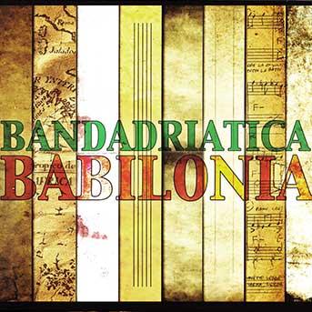 bandadriatica-babilonia-gs