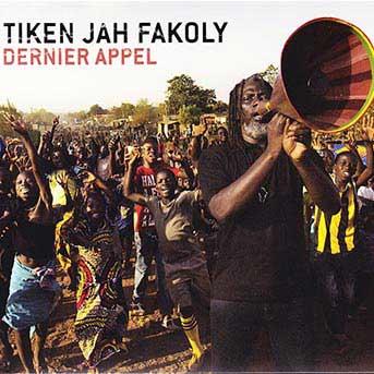 Tiken Jah Fakoly Dernier Appel