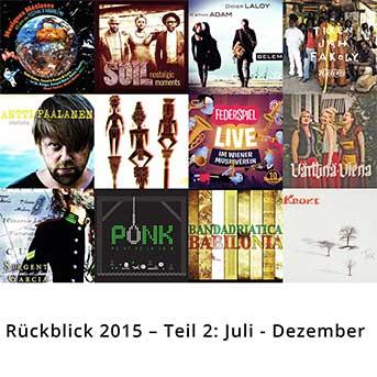2015 im Rückspiegel – Teil 2