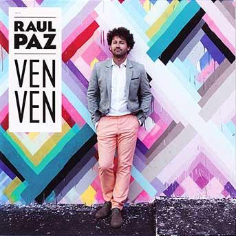 Raul Paz – Ven Ven