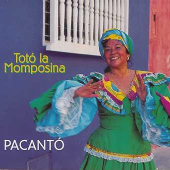 Toto La Momposina – Pacantó