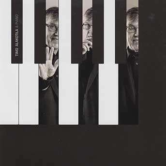 Timo Alakotila – & Piano