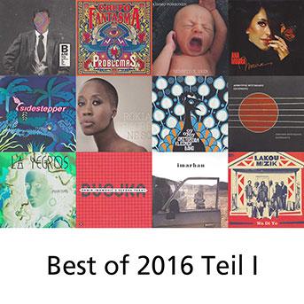 Best of 2016, Teil 1