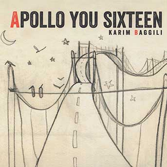 Karim Baggili – Apollo You Sixteen